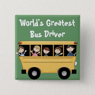 School Bus ~ World's Greatest Bus Driver Button