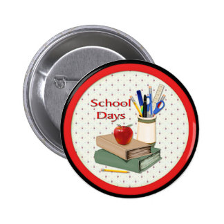 School Days 6 Cm Round Badge