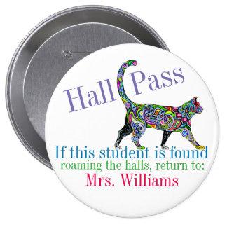 School Hall Pass / Cat - SRF 10 Cm Round Badge