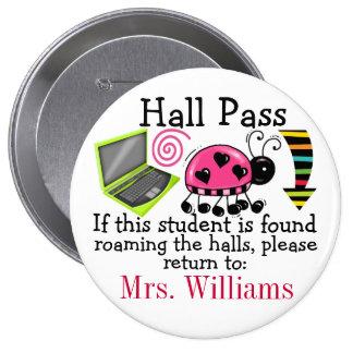 School Hall Pass / Lady Bug - SRF 10 Cm Round Badge