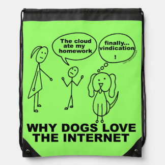 School Humor Why Dogs Love The Internet Cinch Bag Cinch Bag