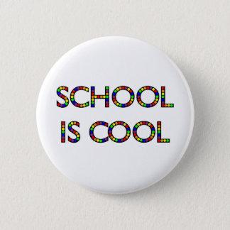 School is Cool 6 Cm Round Badge