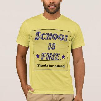 School Is Fine T-Shirt