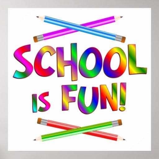 School is Fun Poster