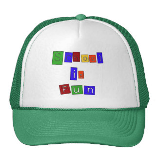 School is Fun Tshirts and Gifts Hat
