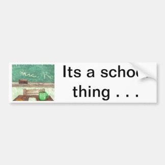 School - Its a School Thing Car Bumper Sticker