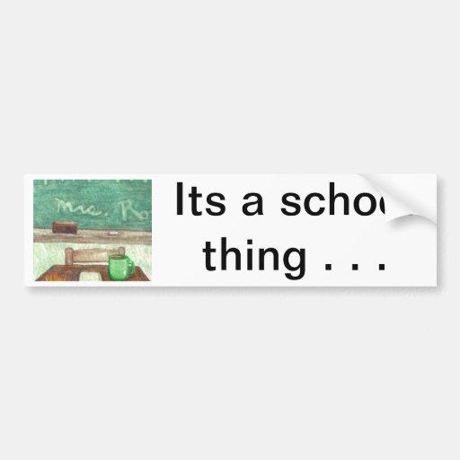 School - Its a School Thing Bumper Sticker