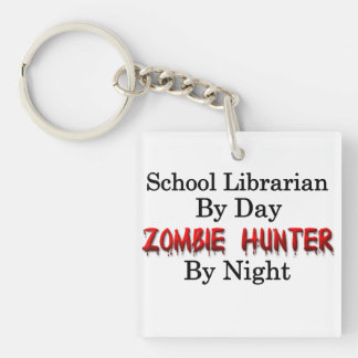 School Librarian/Zombie Hunter Single-Sided Square Acrylic Key Ring