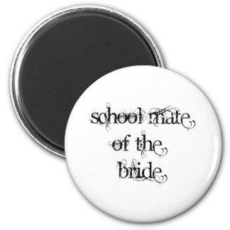 School Mate of the Bride 6 Cm Round Magnet