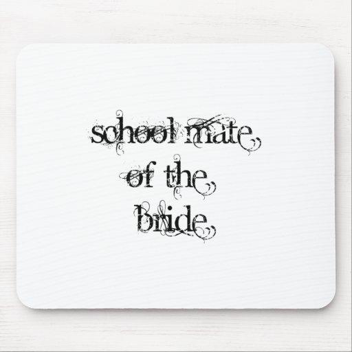 School Mate of the Bride Mousepad