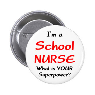 School nurse 6 cm round badge