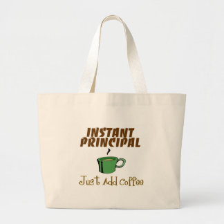 "School Principal Gifts ""Just Add Coffee"" Large Tote Bag"