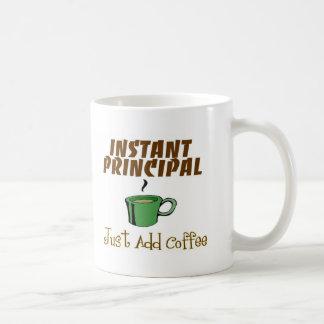 "School Principal Gifts ""Just Add Coffee"" Mugs"