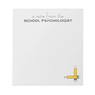 School Psychologist Classic Note Pad