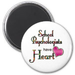 School Psychologists Have Heart 6 Cm Round Magnet