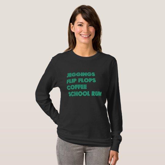 School Run mum T-Shirt