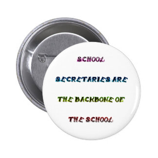 SCHOOL SECRETARIES 6 CM ROUND BADGE