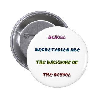 SCHOOL SECRETARIES 6 CM ROUND BADGE