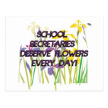 SCHOOL SECRETARIES DESERVE FLOWERS POST CARD