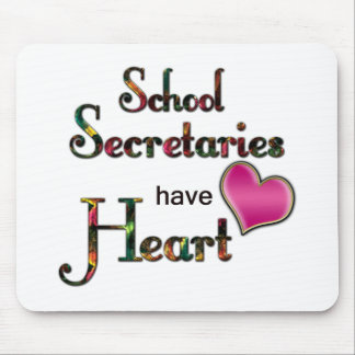 School Secretaries Have Heart Mouse Mat