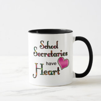 School Secretaries Have Heart Mug