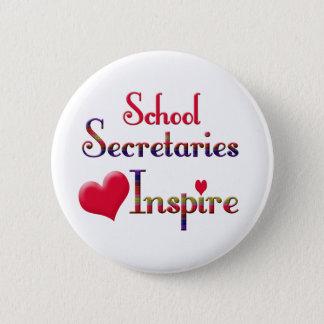 School Secretaries Inspire 6 Cm Round Badge