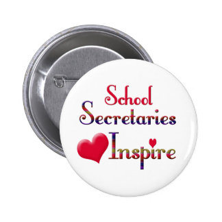 School Secretaries Inspire 6 Cm Round Badge