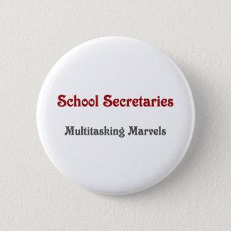School Secretaries Multitasking Marvels 6 Cm Round Badge