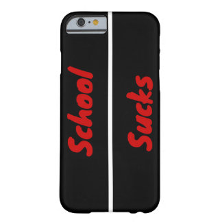 School Sucks Barely There iPhone 6 Case