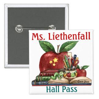 School Teacher Hall Pass - SRF 15 Cm Square Badge