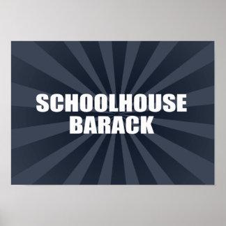 SCHOOLHOUSE BARACK POSTER