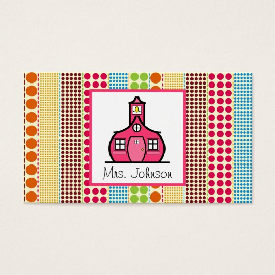 Schoolhouse Multicolor Polka Dots Teacher Business Card