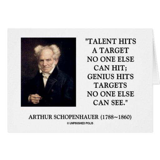 Schopenhauer Talent Genius Hits Targets No One See Greeting Card