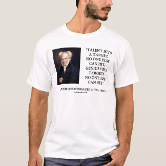 Schopenhauer Talent Genius Hits Targets No One See T-Shirt
