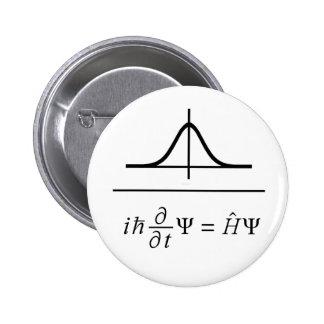 Schrödinger Equation 6 Cm Round Badge