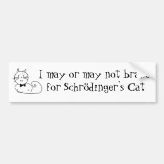 Schrödinger s cat bumper stickers