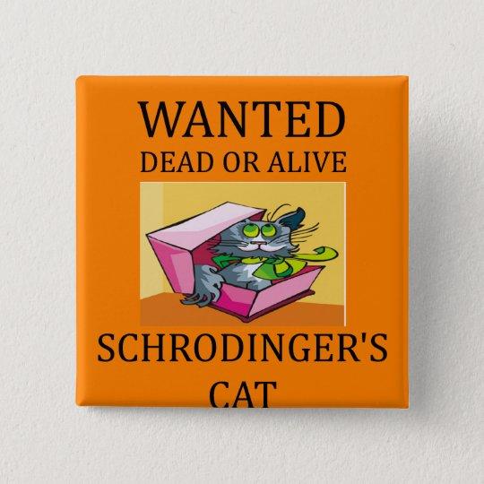 schrodinger's cat joke 15 cm square badge