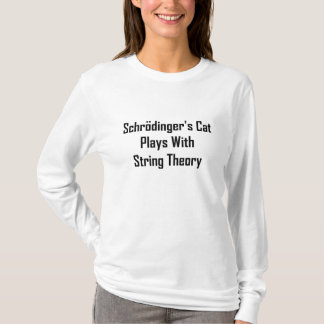 Schrodinger's Cat Plays With String Theory T-Shirt