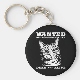 Schrodinger's cat wanted dead or alive basic round button key ring