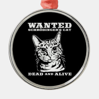Schrodinger's cat wanted dead or alive christmas ornament
