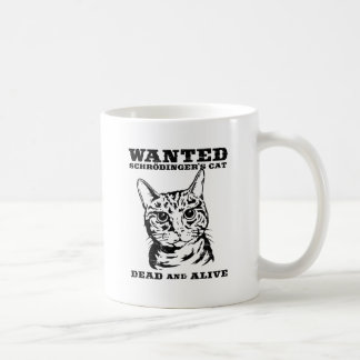Schrodinger's cat wanted dead or alive coffee mugs