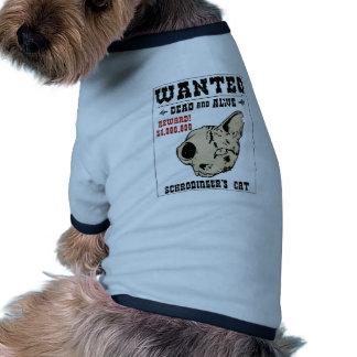 Schrodinger's Cat Wanted II Dog Tee