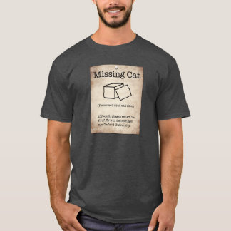 Schrodinger's Missing Cat T-Shirt