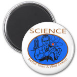 Science Better Than A Wild Guess 6 Cm Round Magnet