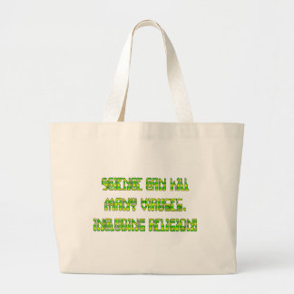 Science can kill many viruses, including Religion! Canvas Bag