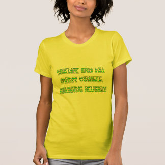 Science can kill many viruses, including Religion! Tshirts