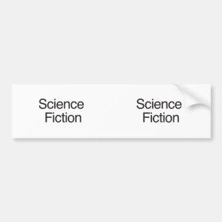 Science Fiction Bumper Sticker