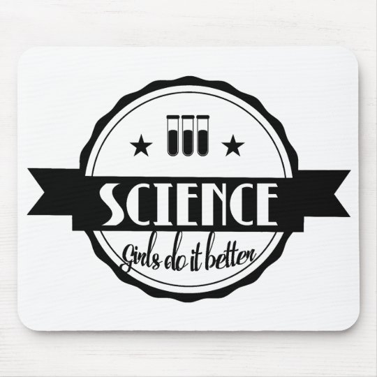 Science. Girls Do It Better Mouse Mat