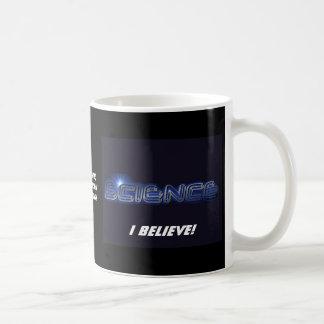 Science, I believe! Coffee Mugs