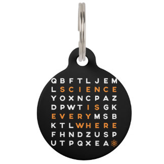 Science is Everywhere Dog Tag Pet Tags